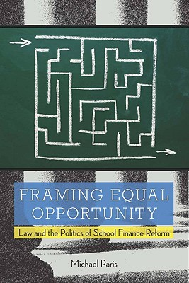 Framing Equal Opportunity By Paris, Michael